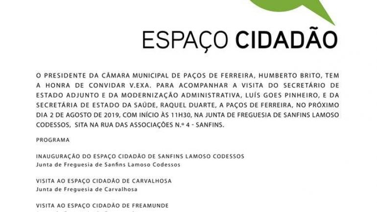 Inauguração do Espaço Cidadão de Sanfins Lamoso Codessos